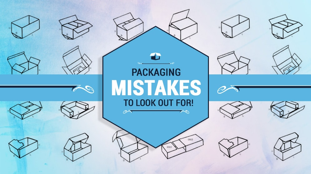 Custom Packaging Mistakes To Look Out For While Choosing!