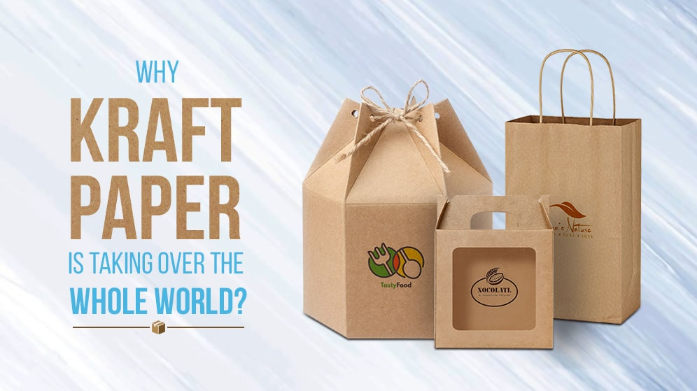 Why Kraft Paper Is Taking Over The Whole World – Custom Kraft Boxes